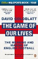 The Game of Our Lives: The Meaning ...