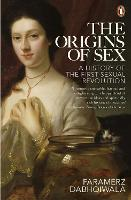 The Origins of Sex: A History of the...