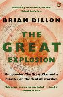 The Great Explosion: Gunpowder, the...