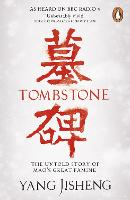 Tombstone: The Untold Story of Mao's...