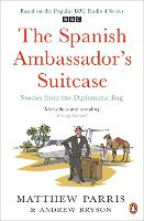 The Spanish Ambassador's Suitcase:...