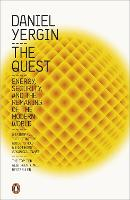 The Quest: Energy, Security and the...