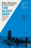 The Silent Deep: The Royal Navy...