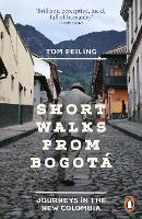 Short Walks from Bogota: Journeys in...