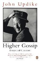 Higher Gossip: Essays and Criticism