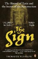 The Sign: The Shroud of Turin and the...