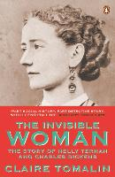 The Invisible Woman: The Story of...