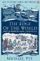 The Edge of the World: How the North...