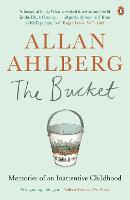 The Bucket: Memories of an ...