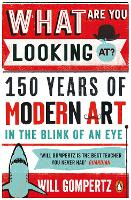 What are You Looking at?: 150 Years ...