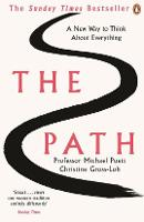 The Path: A New Way to Think About...
