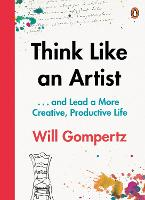 Think Like an Artist: ... And Lead a...