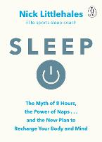 Sleep: The Myth of 8 Hours, the Power...