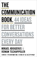 The Communication Book: 44 Ideas for...
