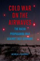 Cold War on the Airwaves: The Radio...