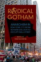 Radical Gotham: Anarchism in New York...
