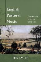 English Pastoral Music: From Arcadia...