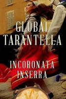 Global Tarantella: Reinventing...