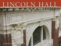 Lincoln Hall at the University of...