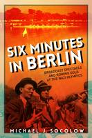 Six Minutes in Berlin: Broadcast...