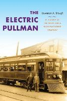 The Electric Pullman: A History of ...