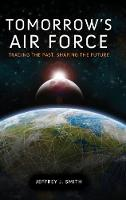 Tomorrow's Air Force: Tracing the...