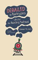 Derailed by Bankruptcy: Life after ...