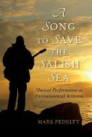 A Song to Save the Salish Sea: ...