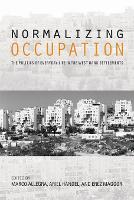 Normalizing Occupation: The Politics...
