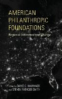American Philanthropic Foundations:...