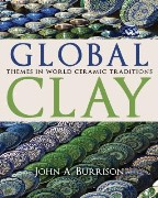 Global Clay: Themes in World Ceramic...