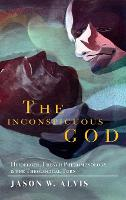 The Inconspicuous God: Heidegger,...