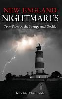 New England Nightmares: True Tales of...