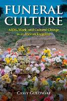 Funeral Culture: AIDS, Work, and...