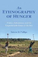 An Ethnography of Hunger: Politics,...