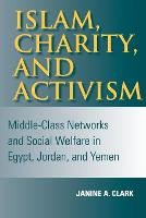 Islam, Charity and Activism: Middle...