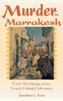 Murder in Marrakesh: Emile Mauchamp...