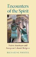 Encounters of the Spirit: Native...