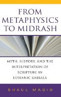From Metaphysics to Midrash: Myth,...
