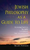 Jewish Philosophy as a Guide to Life:...