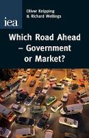 Which Road Ahead: Government or Market?
