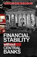 Financial Stability Without Central...