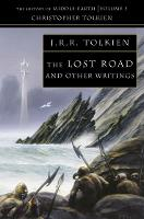 The Lost Road: and Other Writings ...