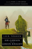 Sir Gawain and the Green Knight: With...
