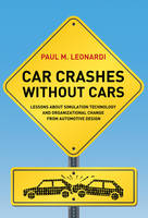 Car Crashes without Cars: Lessons...