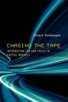 Chasing the Tape: Information Law and...
