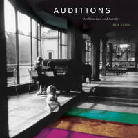 Auditions: Architecture and Aurality