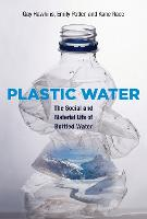 Plastic Water: The Social and ...