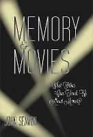 Memory and Movies: What Films Can...