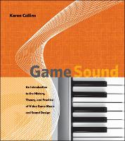 Game Sound: An Introduction to the...